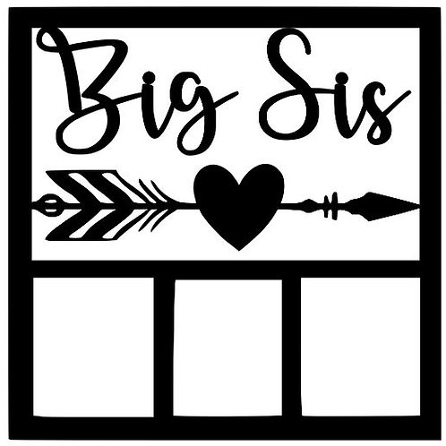 Big Sis Scrapbook Overlay