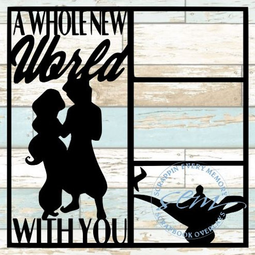 A Whole New World With You Scrapbook Overlay