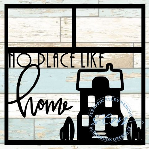 No Place Like Home Scrapbook Overlay