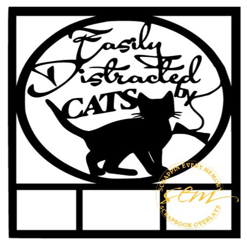 Easily Distracted By Cats Scrapbook Overlay
