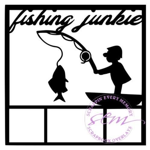 Fishing Junkie Scrapbook Overlay