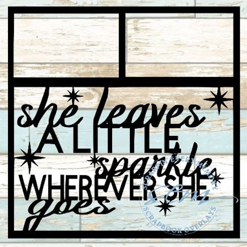 She Leaves A Little Sparkle Scrapbook Overlay
