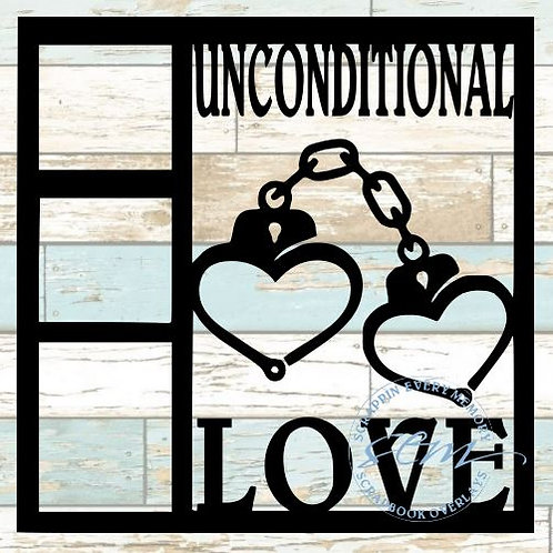 Unconditional Love Scrapbook Overlay