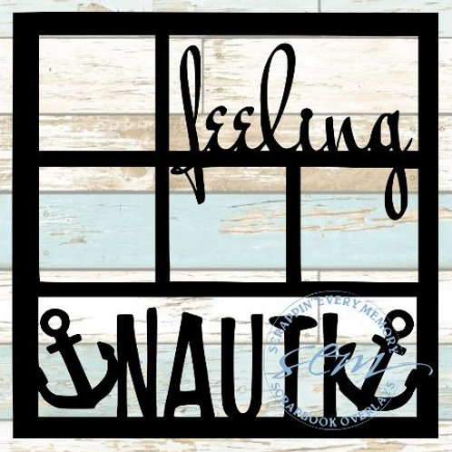 Feeling Nauti Scrapbook Overlay