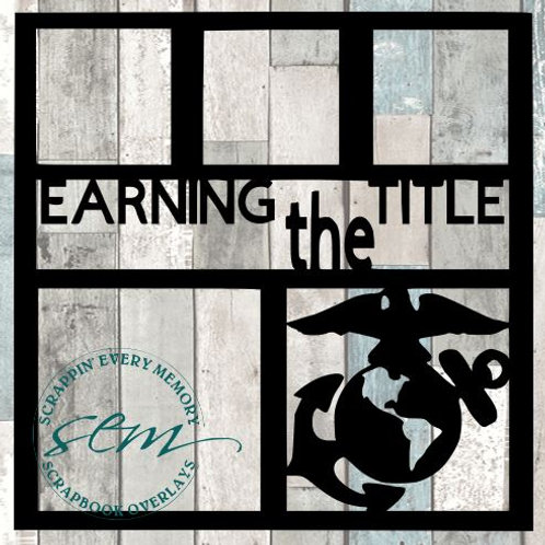Earning The Title Scrapbook Overlay