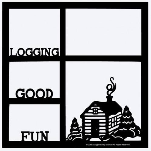 Logging Good Fun Scrapbook Overlay