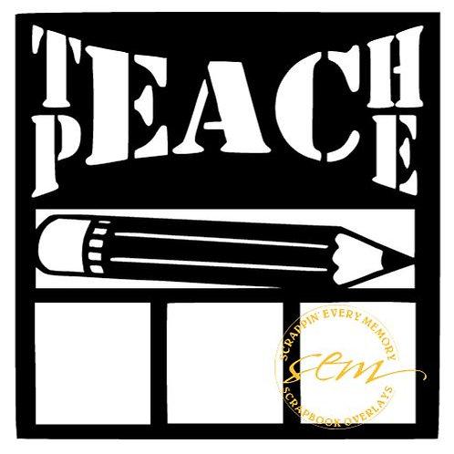 Teach Peace Scrapbook Overlay
