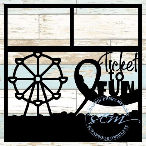 Ticket To Fun Scrapbook Overlay