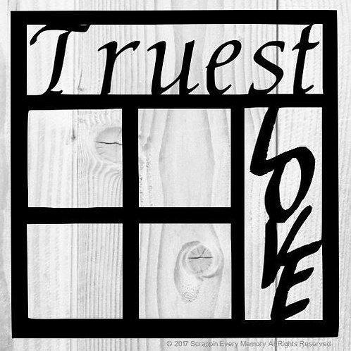 Truest Love Scrapbook Overlay