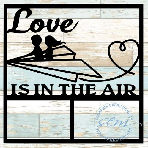 Love Is In The Air Scrapbook Overlay