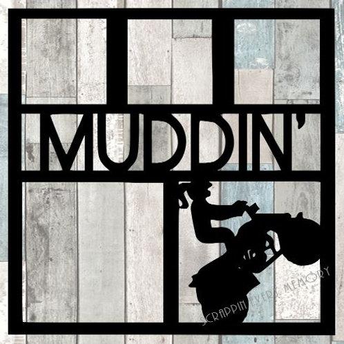 Muddin Scrapbook Overlay