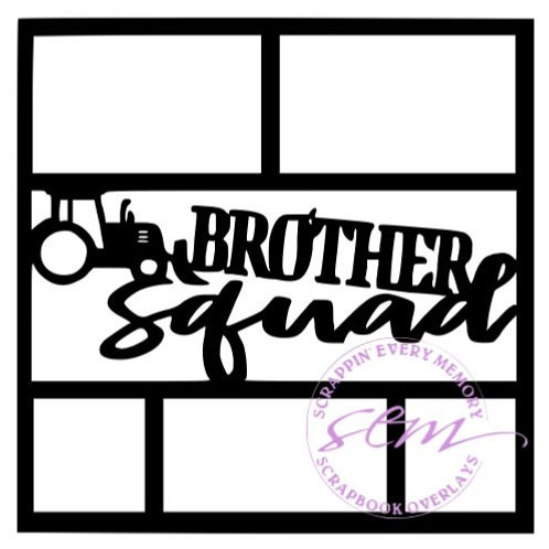 Brother Squad Scrapbook Overlay