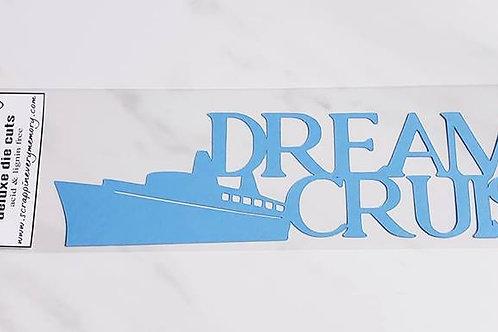 Dream Cruise Scrapbook Deluxe Die Cut