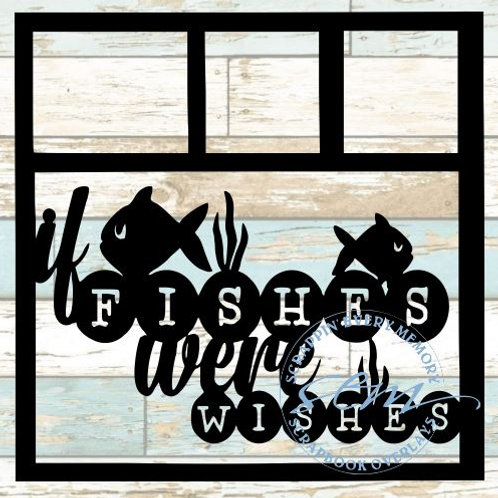 If Fishes Were Wishes Scrapbook Overlay