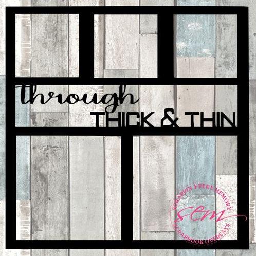 Through Thick & Thin Scrapbook Overlay