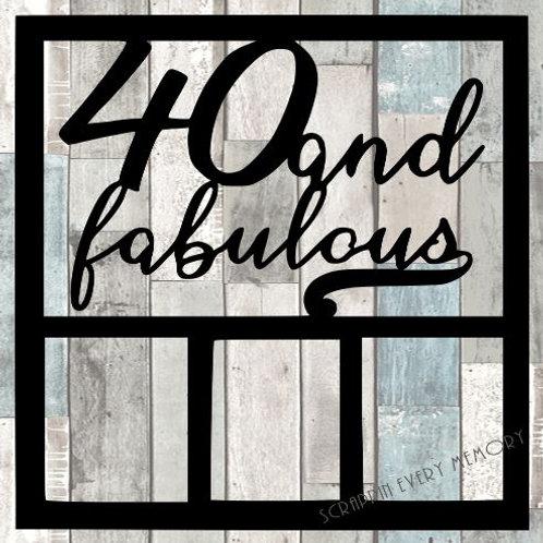 40 & Fabulous Scrapbook Overlay