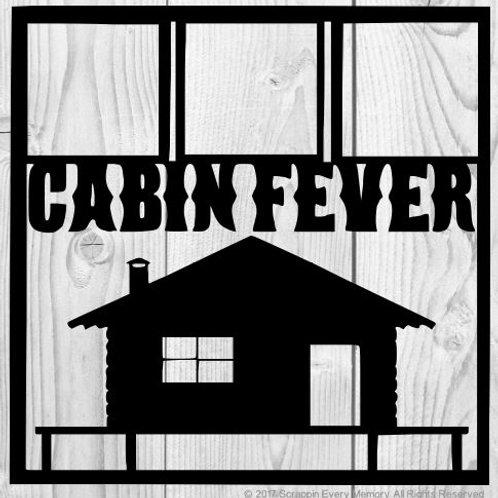 Cabin Fever Scrapbook Overlay