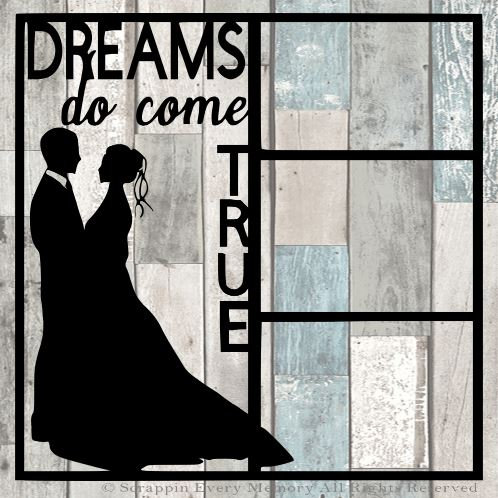Dreams Do Come True Scrapbook Overlay