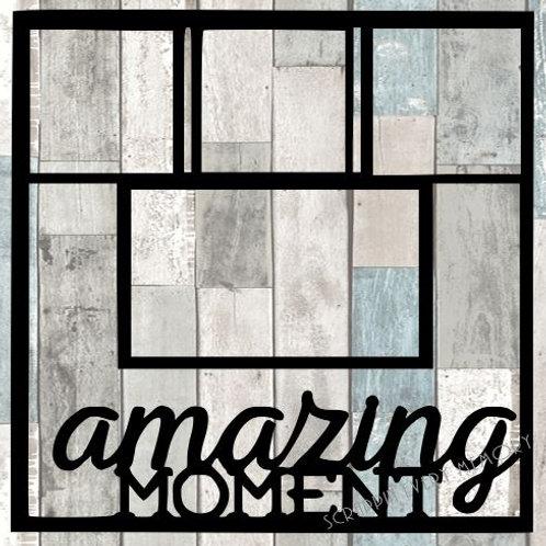 Amazing Moment Scrapbook Overlay
