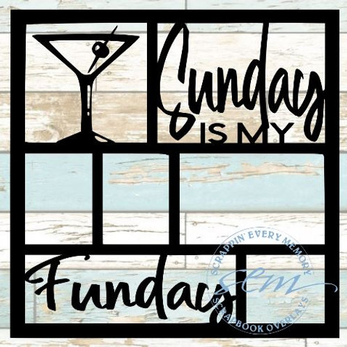 Sunday Is My Funday Scrapbook Overlay