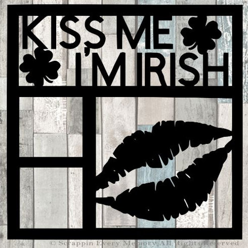 Kiss Me I'm Irish Scrapbook Overlay