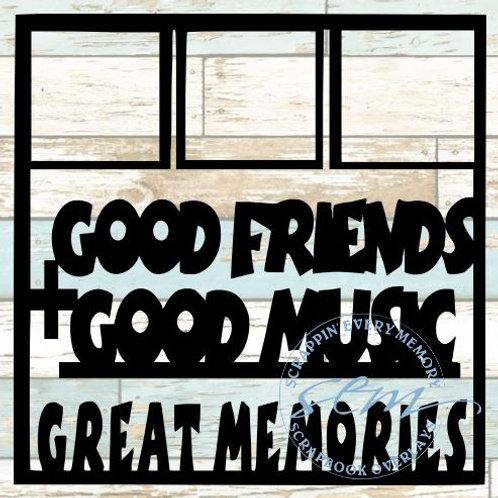 Good Friends Good Music Scrapbook Overlay