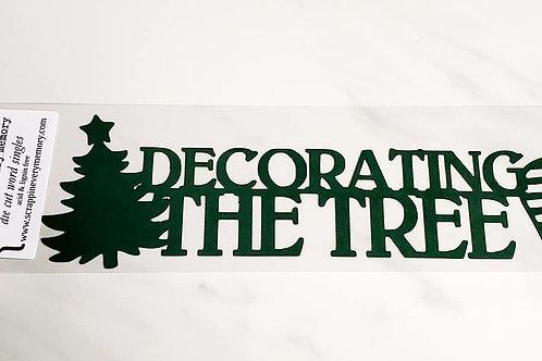 Decorating The Tree Scrapbook Deluxe Die Cut