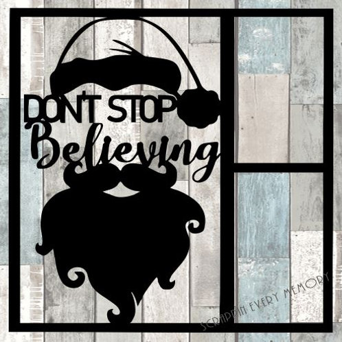 Don't Stop Believing Scrapbook Overlay