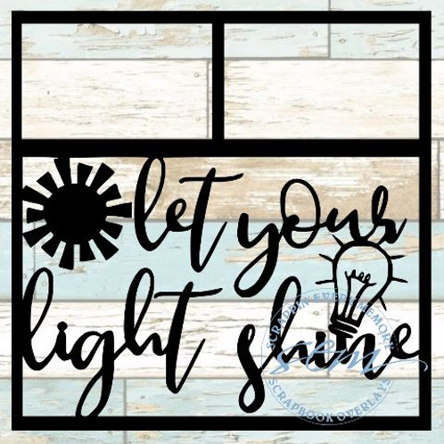 Let Your Light Shine Scrapbook Overlay