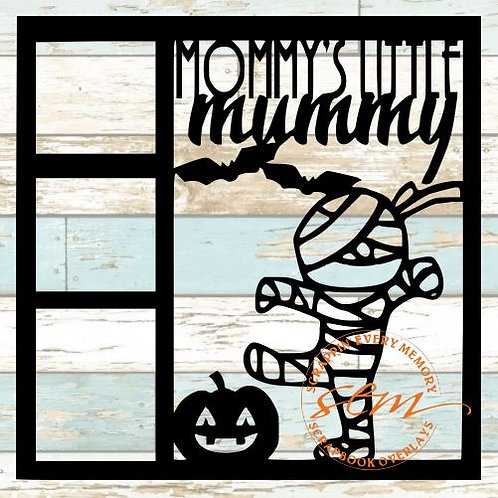 Mommy's Little Mummy Scrapbook Overlay