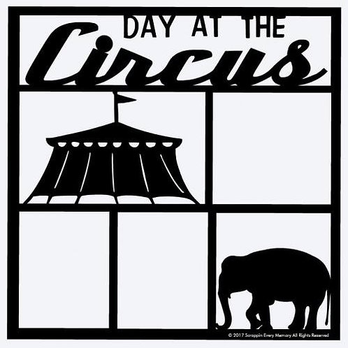 Day At The Circus Scrapbook Overlay