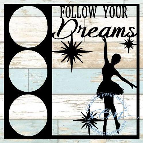 Follow Your Dreams Scrapbook Overlay