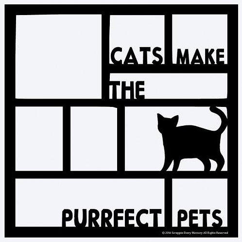 Cats Make The Purrfect Pets Scrapbook Overlay