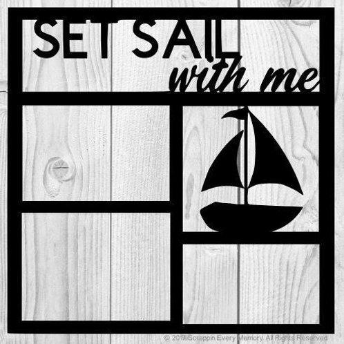 Set Sail With Me Scrapbook Overlay