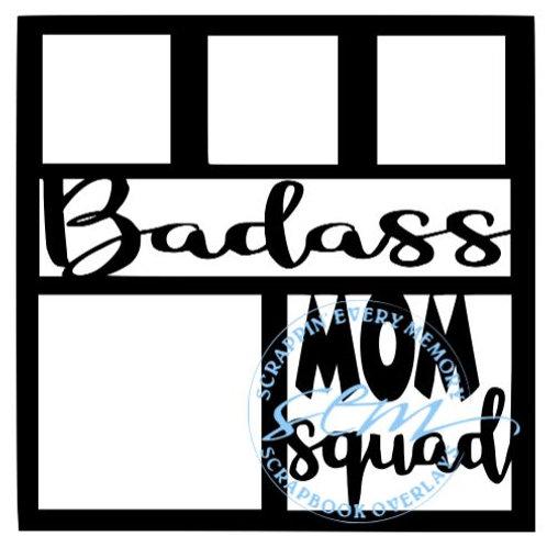 Badass Mom Squad Scrapbook Overlay