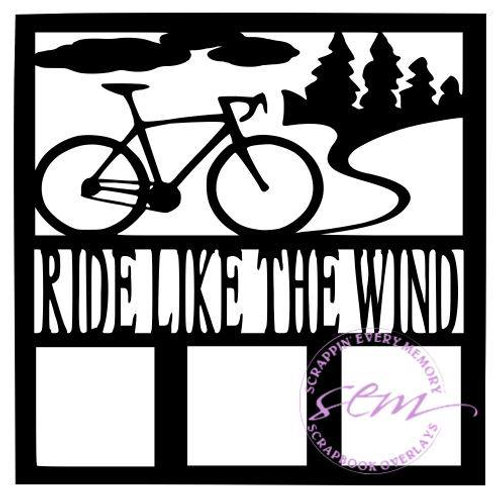 Ride Like The Wind Scrapbook Overlay