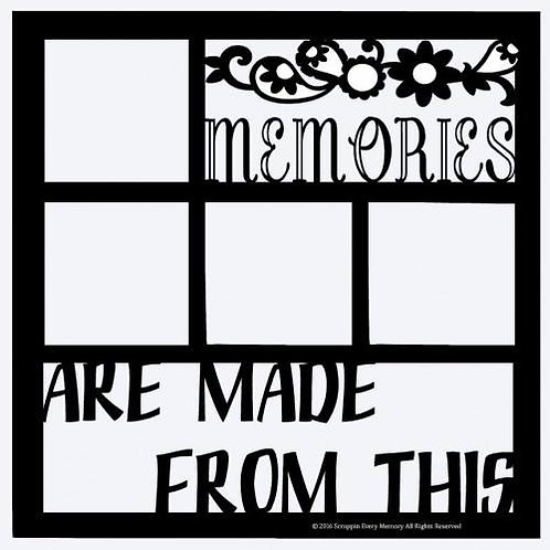 Memories Are Made From This Scrapbook Overlay