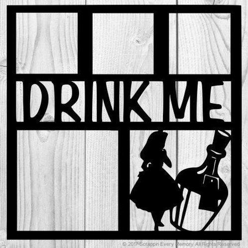 Drink Me Scrapbook Overlay