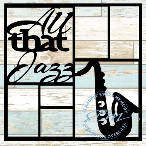 All That Jazz Scrapbook Overlay
