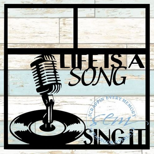 Life Is A Song Sing It Scrapbook Overlay