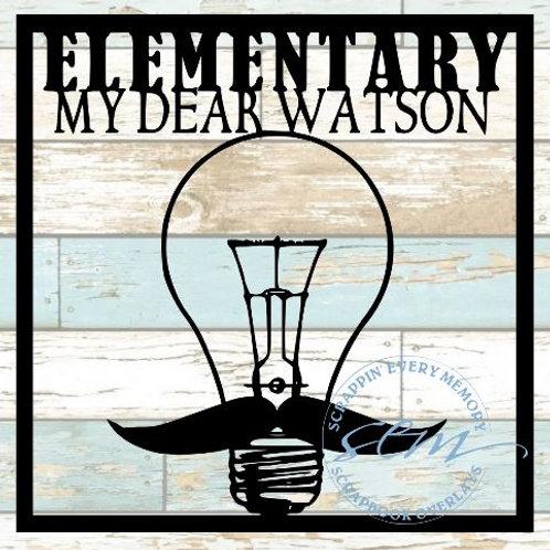 Elementary My Dear Watson Scrapbook Overlay