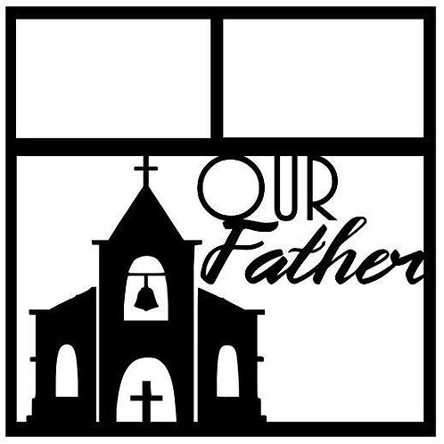 Our Father Scrapbook Overlay