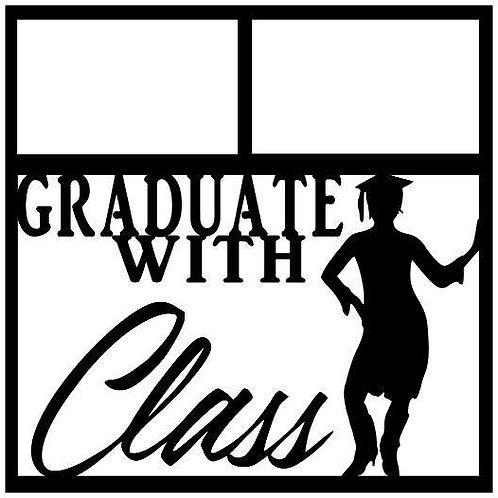 Graduate With Class Scrapbook Overlay