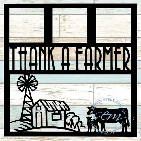 Thank A Farmer Scrapbook Overlay