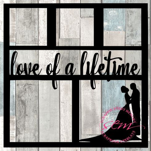 Love Of A Lifetime Scrapbook Overlay