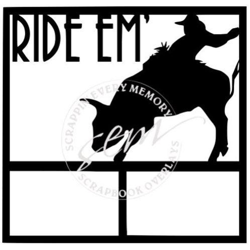 Ride Em' Scrapbook Overlay