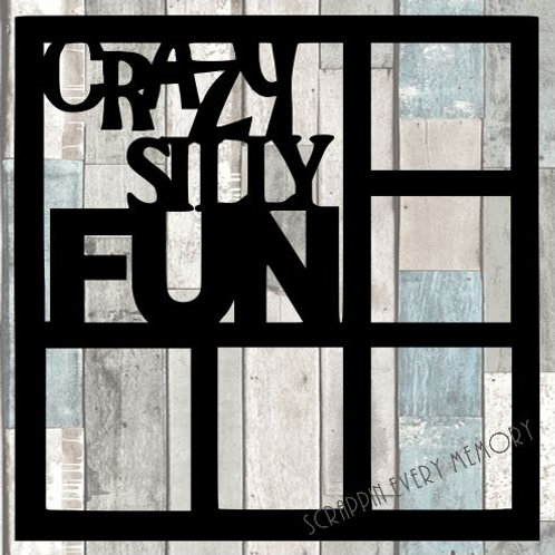 Crazy Silly Fun Scrapbook Overlay
