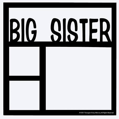 Big Sister Scrapbook Overlay