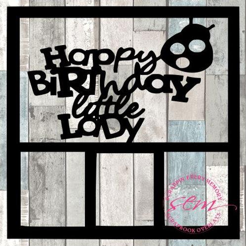 Happy Birthday Little Lady Scrapbook Overlay