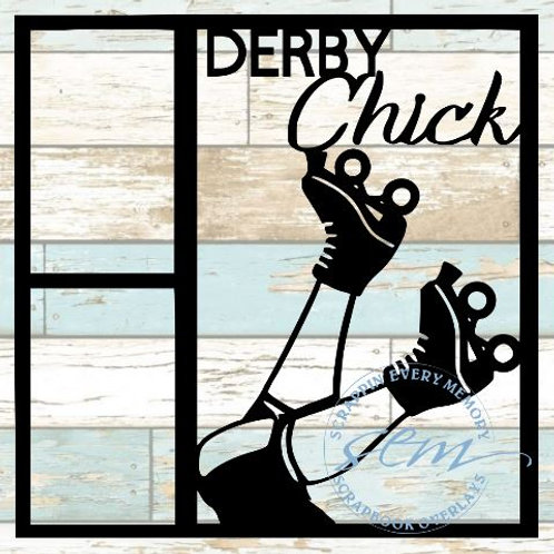Derby Chick Scrapbook Overlay